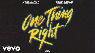 Marshmello Kane Brown  One Thing Right Audio