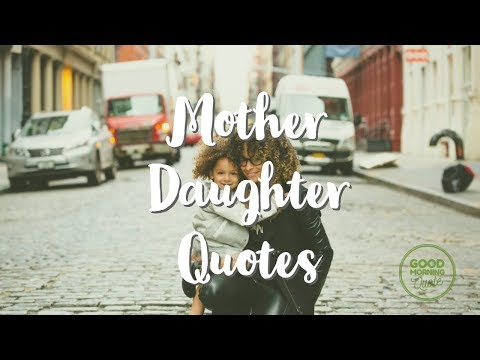 Mother Daughter Quotes with Beautiful Images
