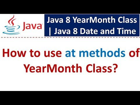 How to use at methods of YearMonth Class   Java 8 Date and Time