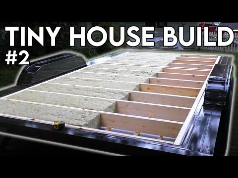 Subfloor Framing & Insulation (Tiny House Build - Episode 2)
