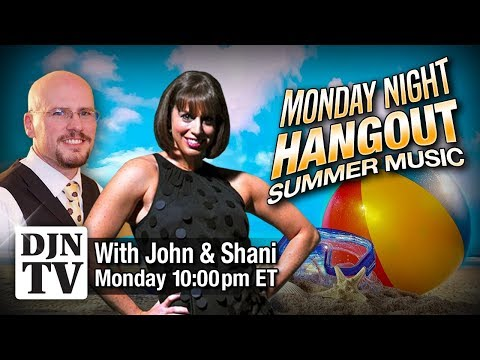 Your Picks For The Best Summer Music | Live DJ Chat Shani Barnett Dan Carpenter | #DJNTV