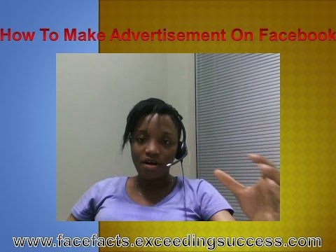 How to Make Advertisement on Facebook – A winning business tool