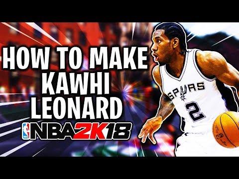 How To Make Your MyPlayer EXACTLY Like Kawhi Leonard NBA 2K18! Kawhi Leonard Creation & Build!