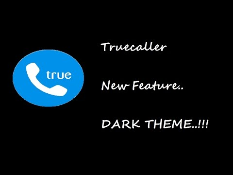 Truecaller New Feature   Dark Theme