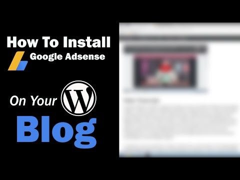 How To Install Google Adsense On Your WordPress Blog