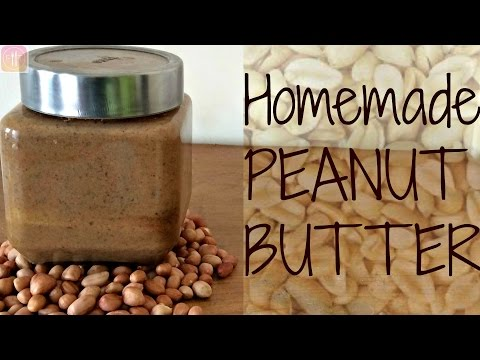 Homemade Peanut Butter Recipe   Easy|Healthy|Tasty