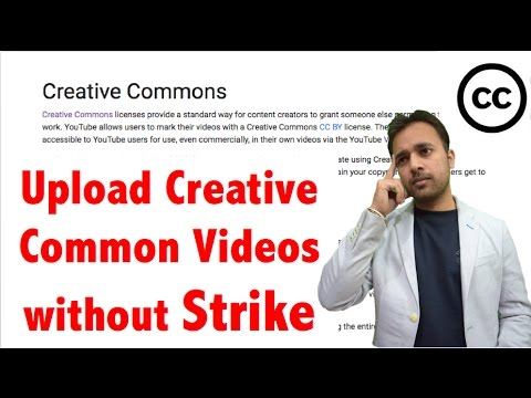How to use Creative commons videos without COPYRIGHT STRIKE on YouTube | Upload CC videos (No claim)