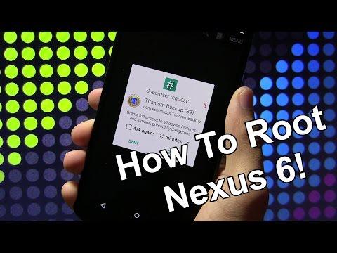 How to Root Nexus 6!