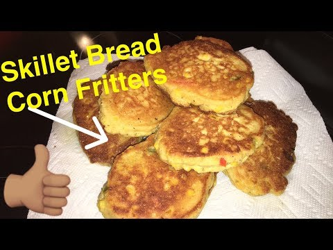 How to Make: Skillet Bread Corn Fritters