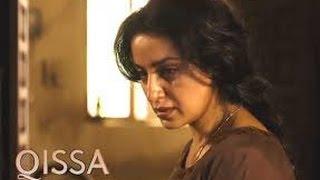 Qissa - Full Movie Review - Irrfan Khan - Tisca Chopra - Bollywood Movie Reviews