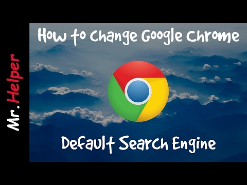 How to change Google Chrome Default Search Engine