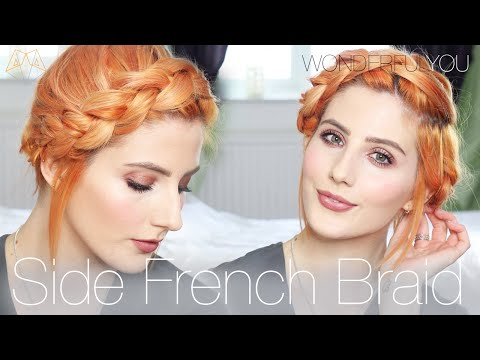 EASY SIDE FRENCH BRAID FOR SHORT HAIR #HairByMegs | Wonderful You