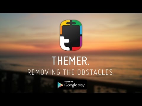 Themer - Removing The Obstacles