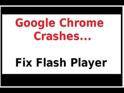 Google Chrome Crashes - Fix Flash Player Plugin Clashes