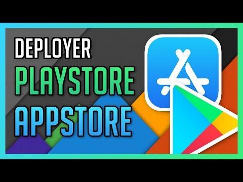 Publier une application sur le Google Play Store et l'App Store - Tutoriel COMPLET