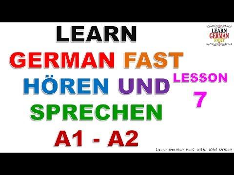 LEARN GERMAN FAST HÖREN UND SPRECHEN A1 - A2 LESSON-7