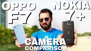 Nokia 7 Plus vs Oppo F7 Camera Comparison|Nokia 7 Plus Camera Review|Oppo F7 Camera Review
