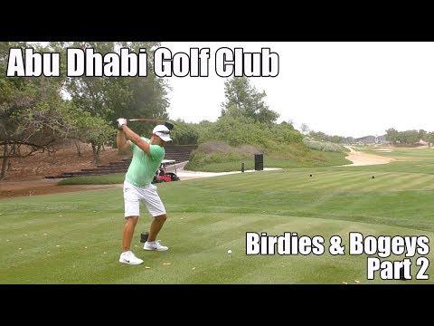 Abu Dhabi Golf Club | Birdies & Bogeys Part 2