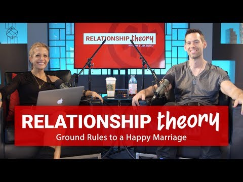 Relationship Theory On Ground Rules for a Happy Marriage