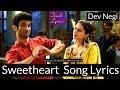 Sweetheart Lyrics Sushant Singh Dev Negi Sara Ali Khan mp3