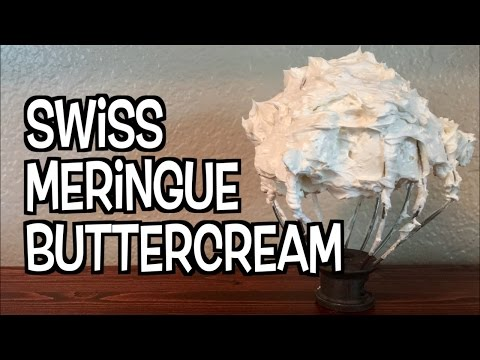 How To: Swiss Meringue Buttercream