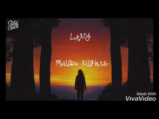 LANY - Malibu Nights ( lirik dan terjemahan)