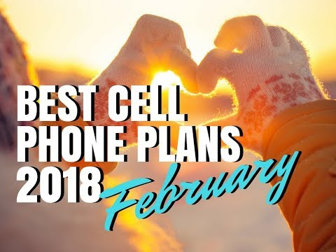 Best Cell Phone Plans February 2018