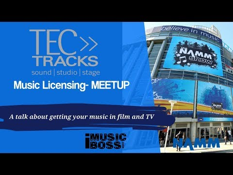 Namm 2018- Music Licensing- MEETUP