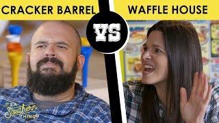 Cracker Barrel vs. Waffle House - Back Porch Bickerin