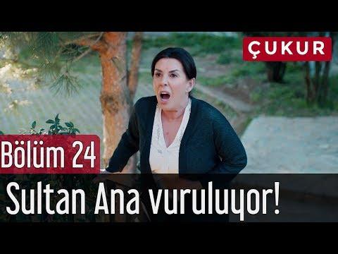Xxx Mp4 Çukur 24 Bölüm Sultan Ana Vuruluyor 3gp Sex