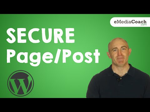 Wordpress - Create a Secure Password Protected Page or Post