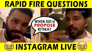 Rohit Sharma LIVE Instagram Chat with Yuvraj Singh   Rapid Fire Questions