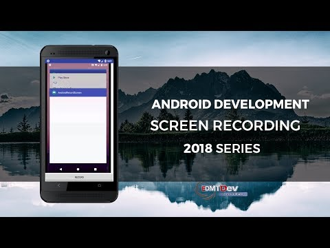 Android Development Tutorial - Screen Recording