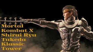 Mortal Kombat X (PS4) Shirai Ryu Takeda Klassic Tower Ladder-No Matches Lost