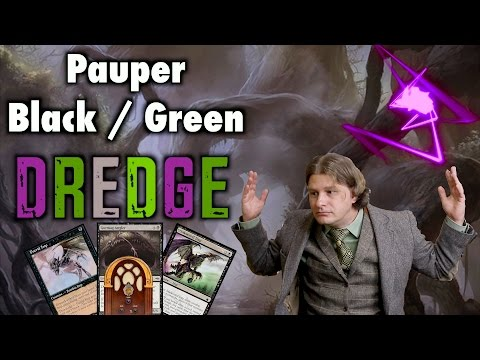 MTG - Pauper Dredge - A Black / Green Budget Deck Tech for Magic: The Gathering
