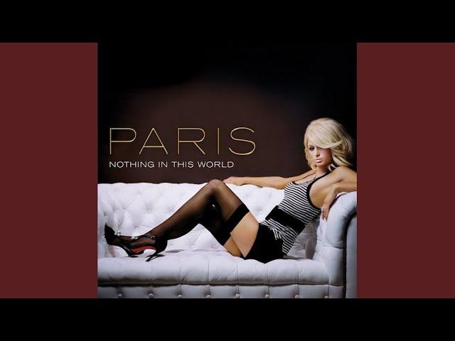 Paris Hilton - Nothing In This World (Jason Nevins Radio Remix)