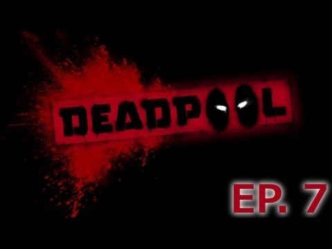 Deadpool Episode 7: The Hunt for Parts