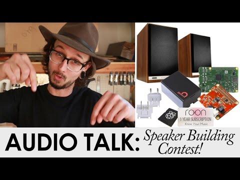 DIY SPEAKER BULDING CONTEST!