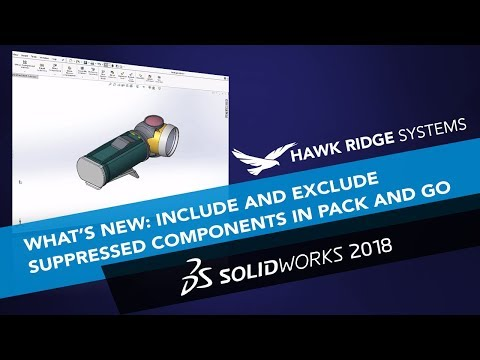 What's New SOLIDWORKS 2018: Include and Exclude Suppressed Components in Pack and Go