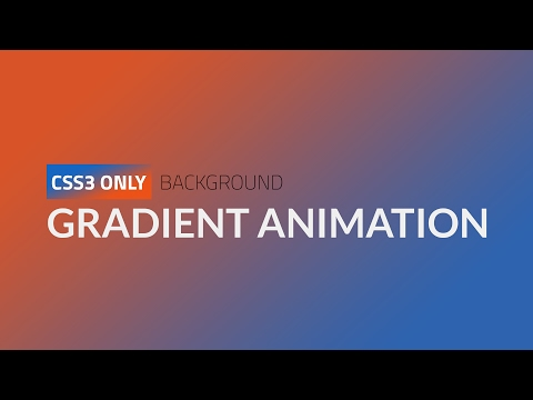 CSS3 Only Gradient Background Animation || HTML, CSS3