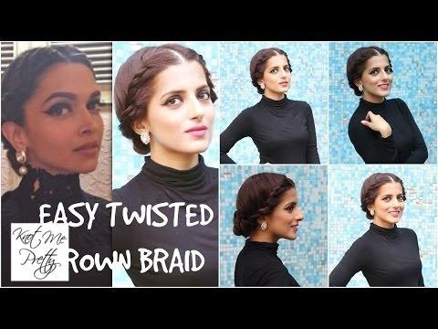 Easy Twisted Crown Braid- Deepika Padukone | EASY Bun Hairstyle