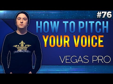 Sony Vegas Pro 13: How To Pitch Your Voice Higher/Lower - Tutorial #76