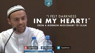 I Felt Darkness in My Heart! | From Mormon Missionary to Islam