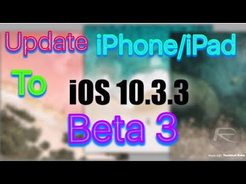 How To Update To iOS 10.3.3 Beta 3 Without Developer Account(No Pc)