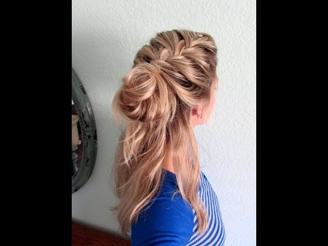 How to: Half Up French Braid- Messy Bun