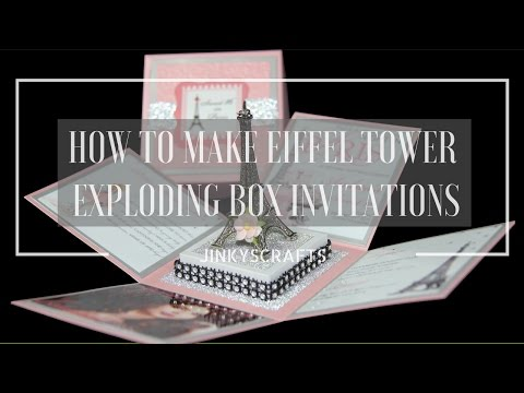 HOW TO MAKE DIY EIFFEL TOWER EXPLODING BOX INVITATION