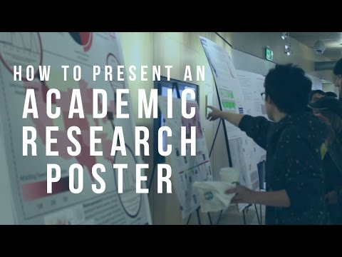 How to Present an Academic Research Poster