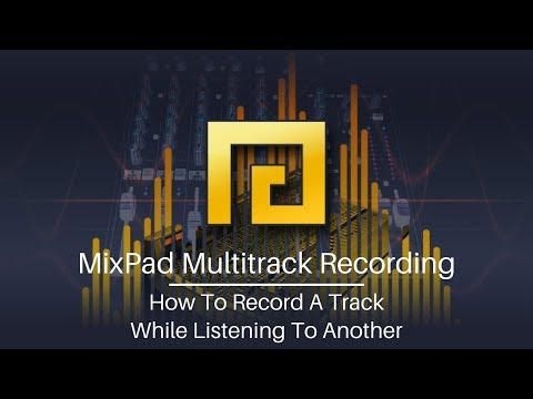 MixPad Audio Mixing Software Tutorial   Record a Track While Listening to Another