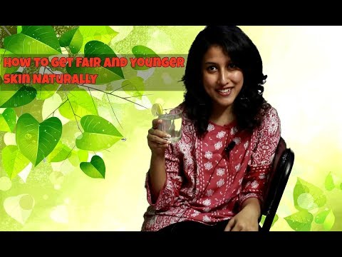 How To Get Fair And Younger Skin Naturally | Skin Whitening (100% Natural & Working)