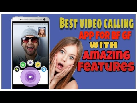 Best video calling app for android and ios 2017 with beauty face